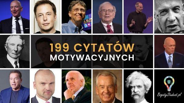 199 Cytatów Motywacyjnych Znanych Ludzi